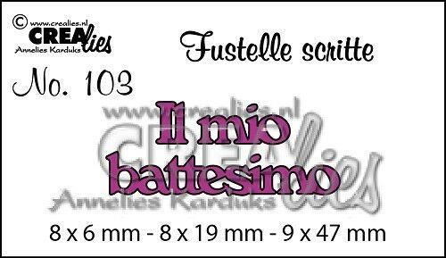 FUSTELLA Crealies scritta Il mio battesimo compatibile con Big Shot scrapbooking 292736580848